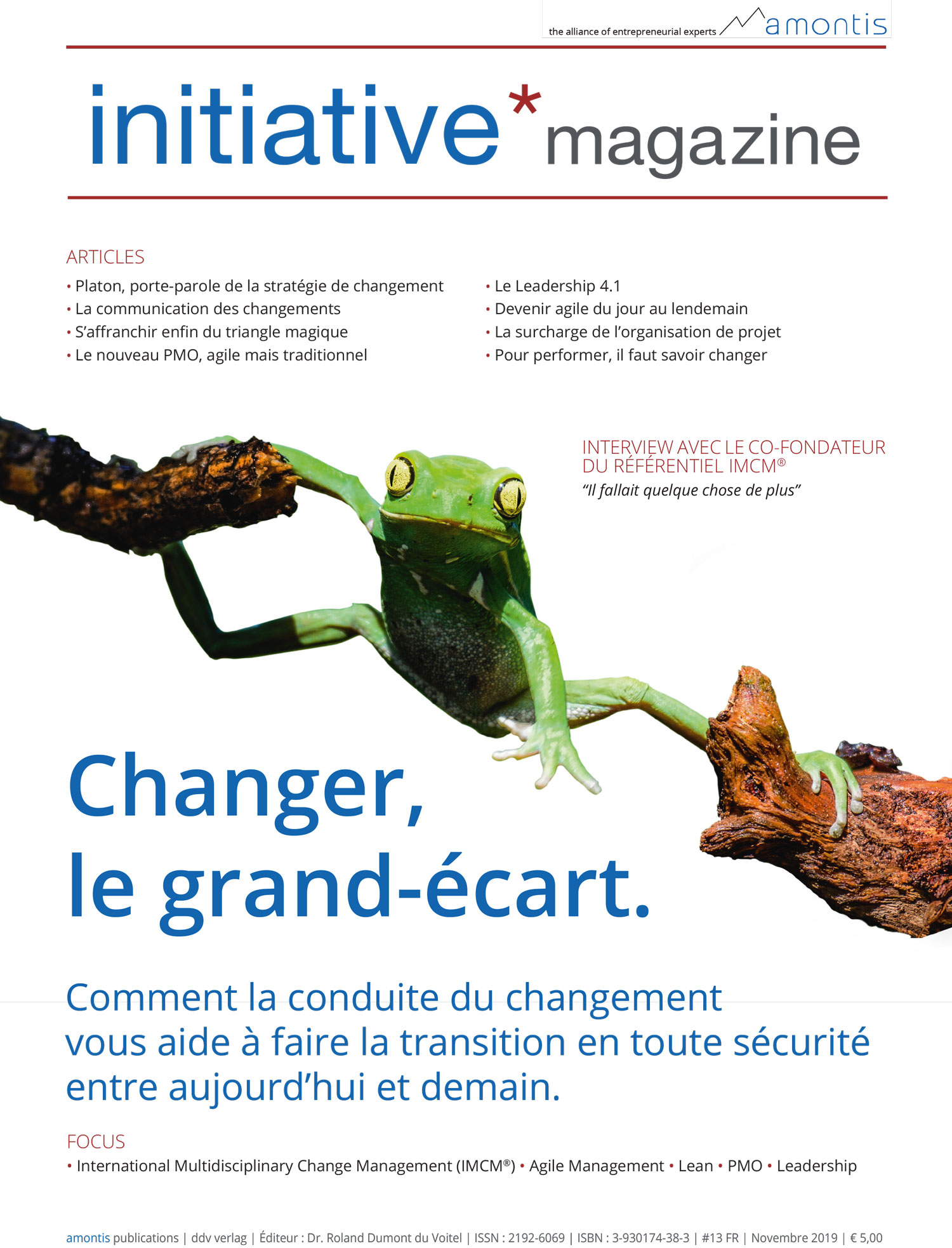 """Changer, le grand-écart"" - initiative*magazine #13 (Version papier)"